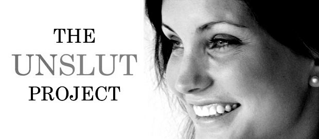 "Called a ""Slut""…Her Unslut Project Fights Back"
